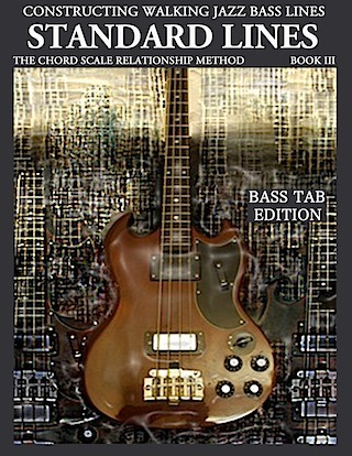 Constructing Walking Jazz Bass Lines Book III jazz standard lines bass tab edition electric bass method bass guitar method